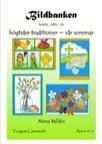 Bildbanken Högtider traditioner vår / sommar Idépärm kopieringsunderlag